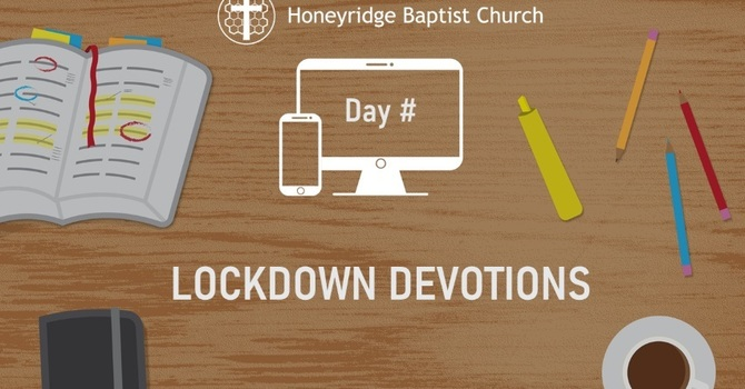 Day 29 - Lockdown Devotions