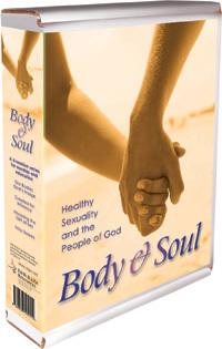Body & Soul: Healthy Sexuality and the People of God