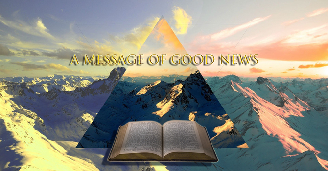 A Message of Good News