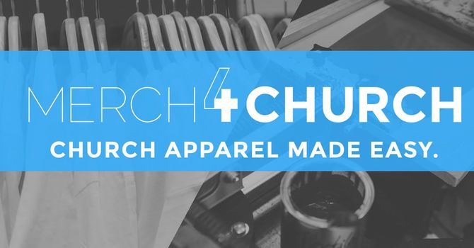 Merch 4 Church