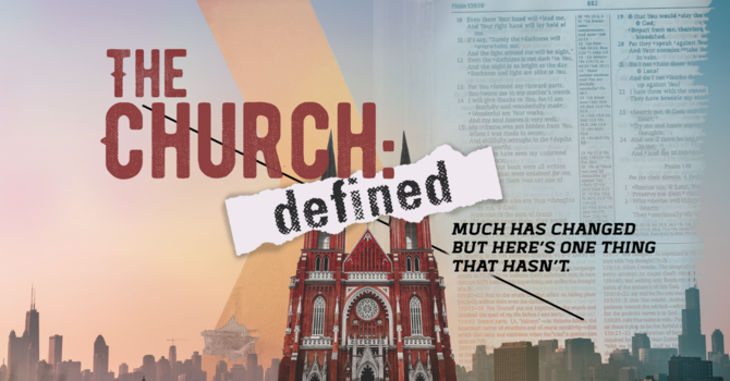The Church Defined Series