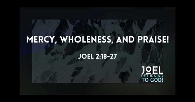 Mercy, Wholeness, & Praise