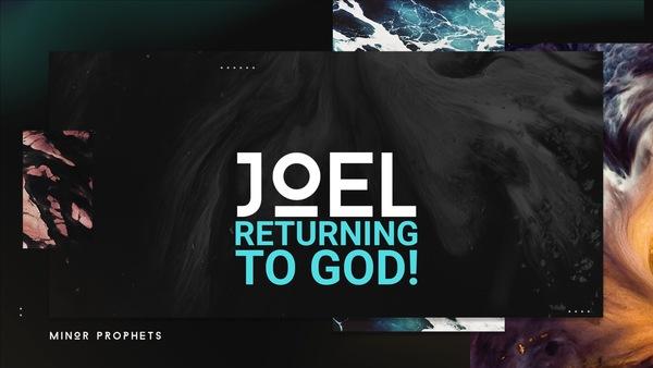 Returning to God (Joel)