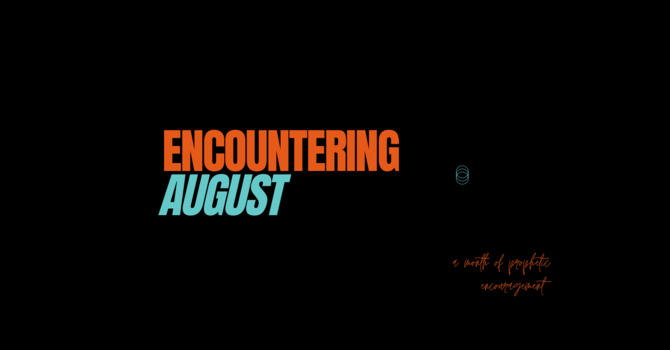 Encountering August image