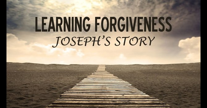 I am Joseph and I Forgive You