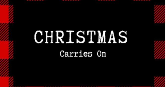 Christmas Carries On
