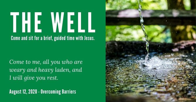 The Well - August 12, 2020 image