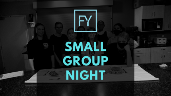 FORT YOUTH: NOVEMBER SMALL GROUP NIGHT