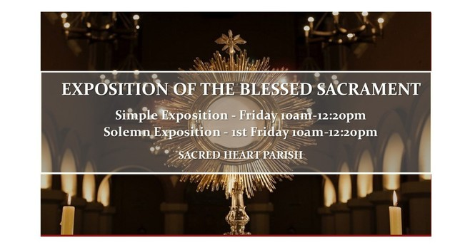 Exposition of the Blessed Sacrament every Friday