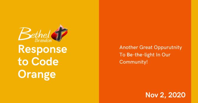 Response to Code Orange Starting Nov 2, 2020