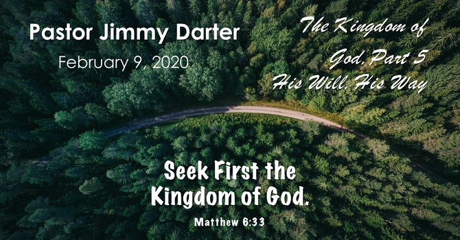 The Kingdom of God, Part 5