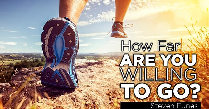 How Far Are You Willing to Go?
