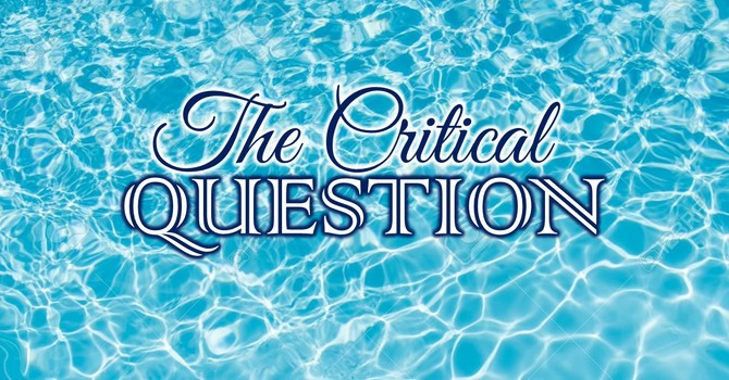 The Critical Question
