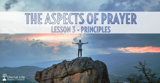 The Aspects of  Prayer #3