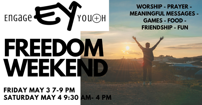 Engage Youth- Freedom Weekend