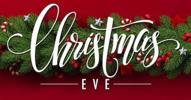 Christmas Eve (Registration required Dec 8-15)
