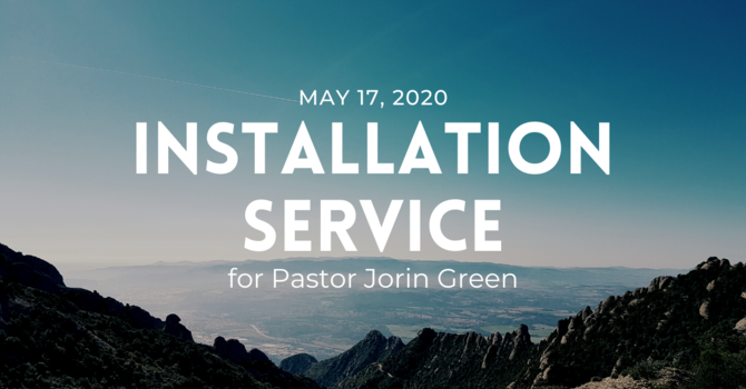 Installation Service for Pastor Jorin Green