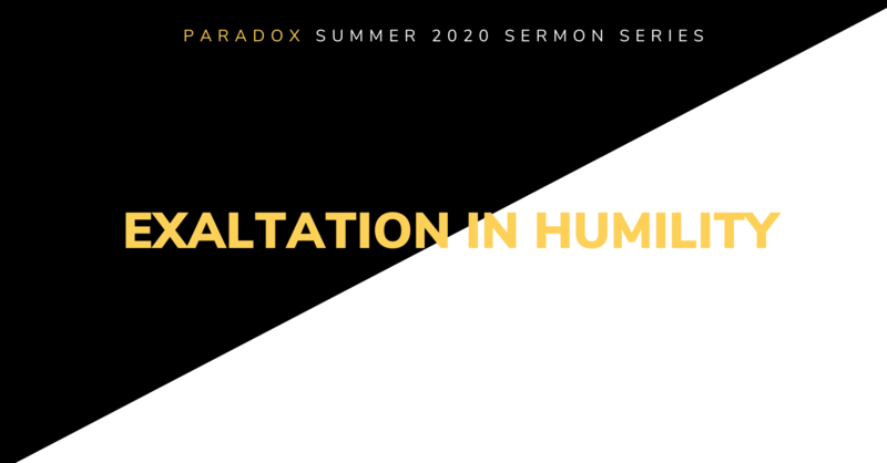 8 Exaltation in Humility