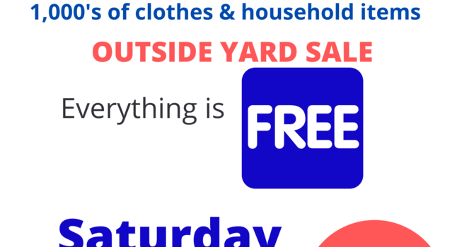 FREE OUTSIDE YARD SALE  image