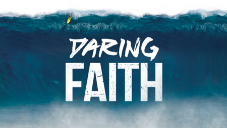 Daring Faith