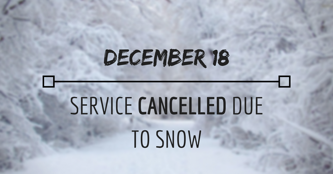 No Service Due to Snow (Dec. 18)  image