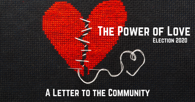 A Letter to The Community: The Power of Love  image