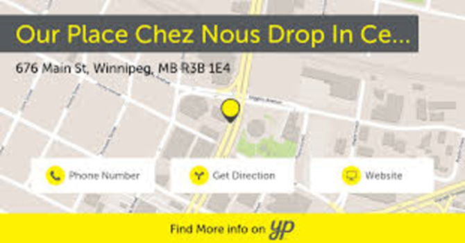 Chez-Nous/Our Place Drop In