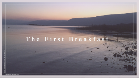 The First Breakfast