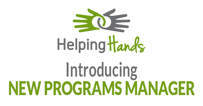 Introducing New Programs Manager at Helping Hands image