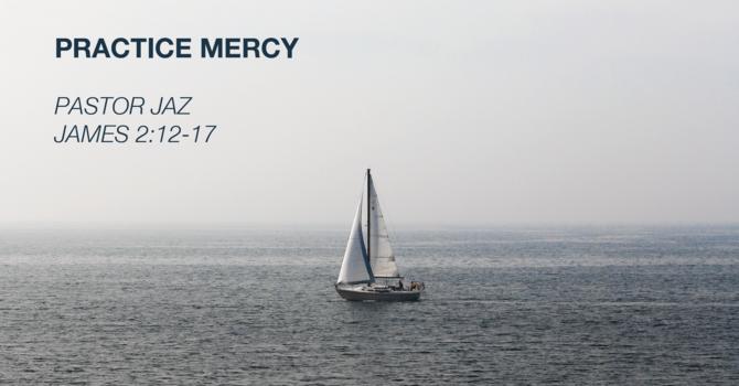 Practice Mercy