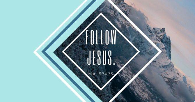 Follow Jesus.