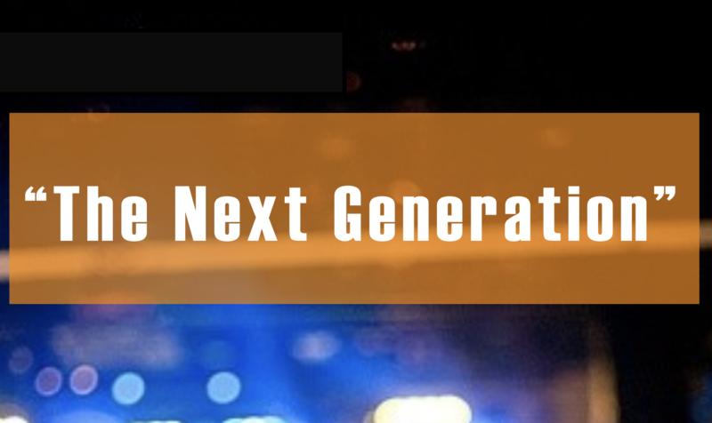 The Next Generation