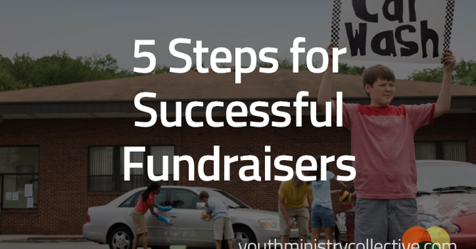5 Steps for Successful Fundraisers image