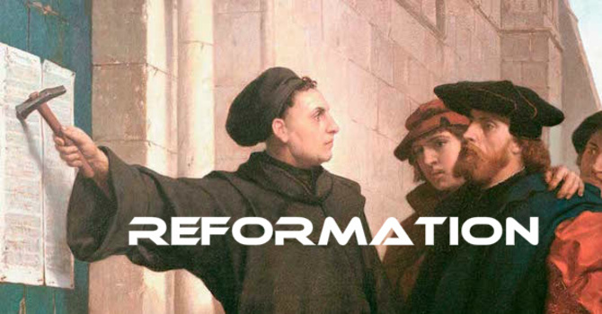 Our Need for Reformation