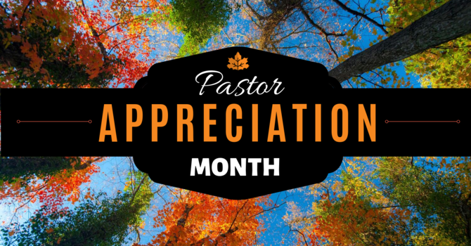 October is Pastor Appreciation Month! image