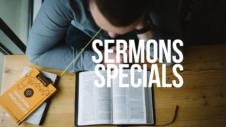 Sermons Specials