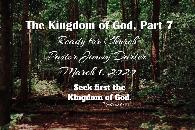 The Kingdom of God, Part 7
