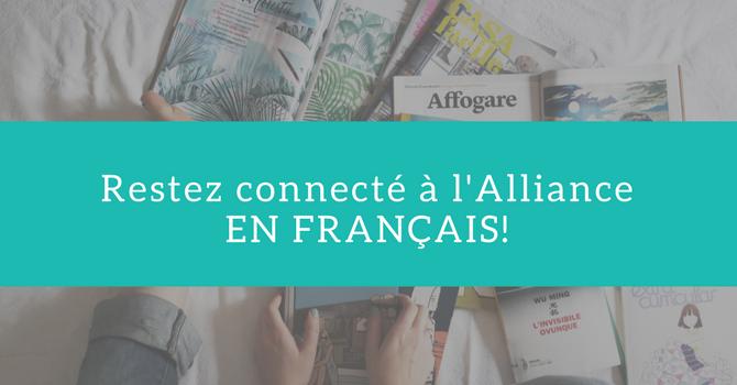 Restez connecté à l'Alliance en français! image