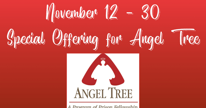 Angel Tree Special Offering Underway image