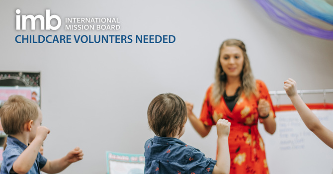 imb Childcare Volunteers Needed