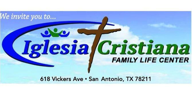 Iglesia Cristiana Family Life Center
