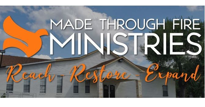 Made Through Fire Ministries