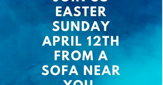 Watch the Online Easter Worship April 12, 2020 Here! image