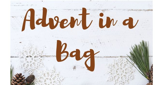 ADVENT IN A BAG