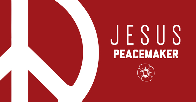 Jesus The Peacemaker