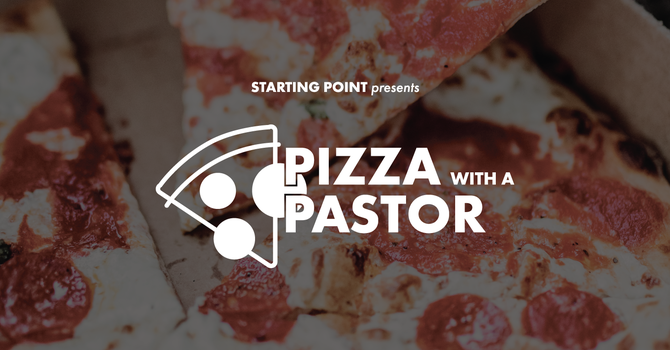 STARTING POINT - Pizza with a Pastor