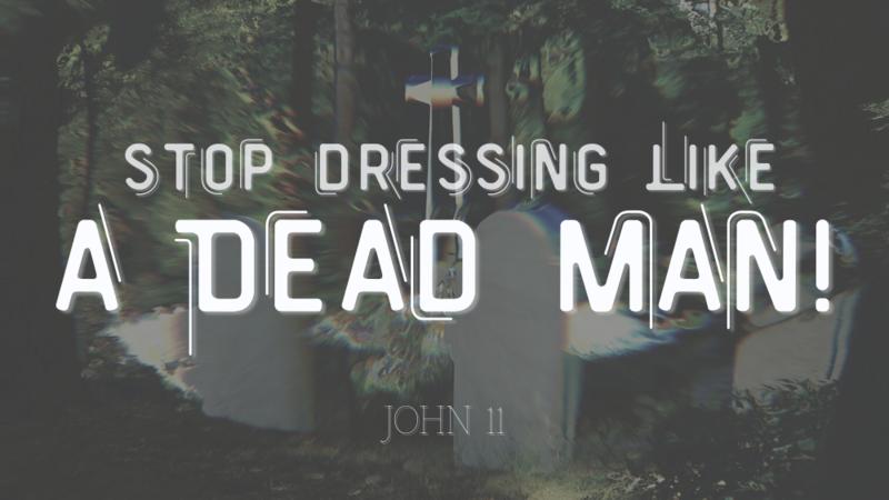 Stop Dressing Like A Dead Man