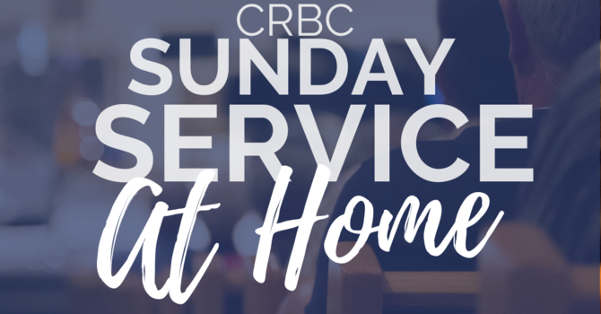 March 15 • Sunday Service @ Home image