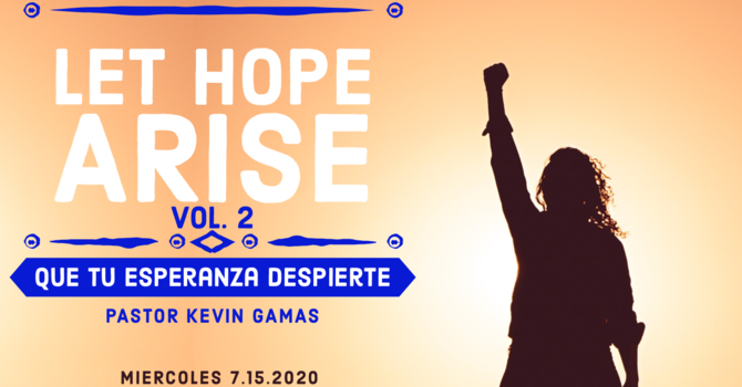 Let Hope Arise 2/Que tú Esperana se Levante