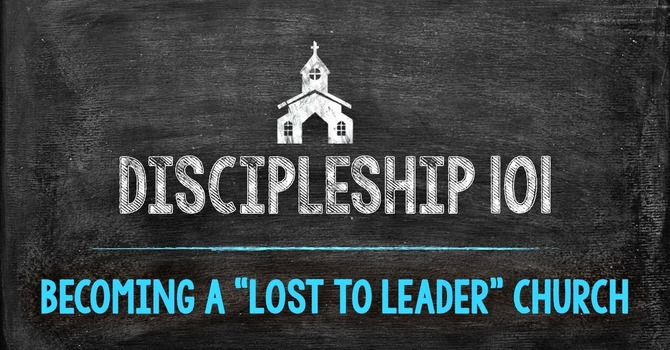 Discipleship 101 Part 2